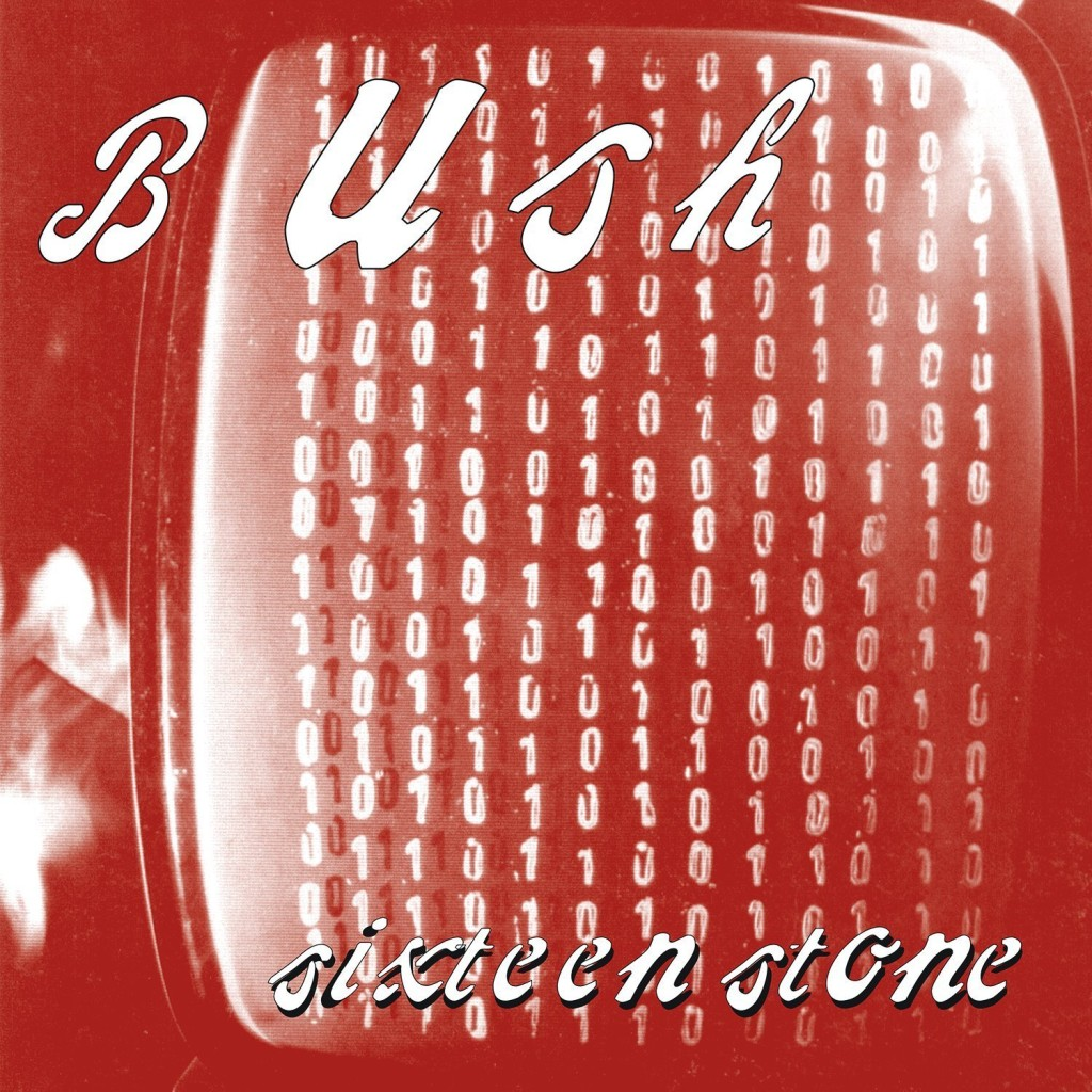 Image result for BUSH SIXTEEN STONE